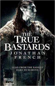The True Bastards (Lot Lands) by Jonathan French