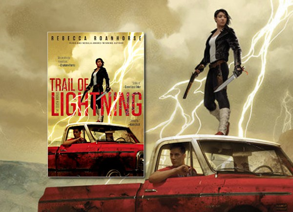 Trail of Lightning (Sixth World) by Rebecca Roanhorse (US Edition)