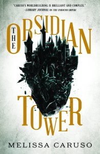 The Obsidian Tower (Gate of Secrets) by Melissa Caruso