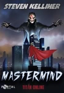 Mastermind (Titan Online) by Steven Kelliher