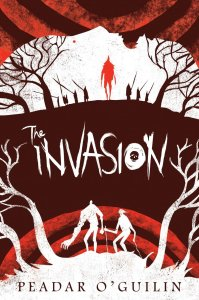 The Invasion (Grey Land) by Peadar O'Guilin