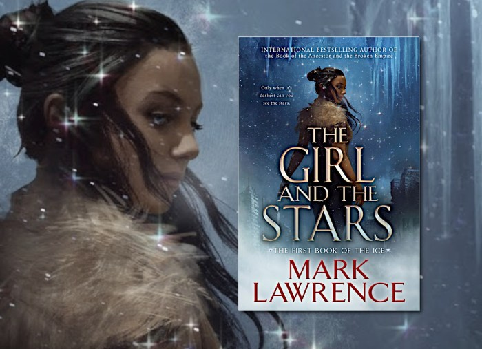 The Girl and the Stars (Book of the Ice) by Mark Lawrence (US Cover)