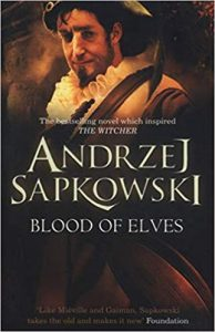 Blood of Elves (The Witcher) by Andrzej Sapkowski (UK Cover)