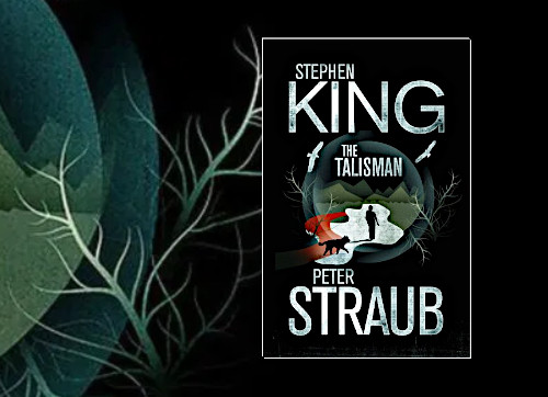 The Talisman by Stephen King and Peter Straub