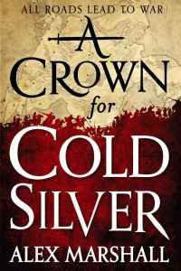 A Crown for Cold Silver (Crimson Empire) by Alex Marshall