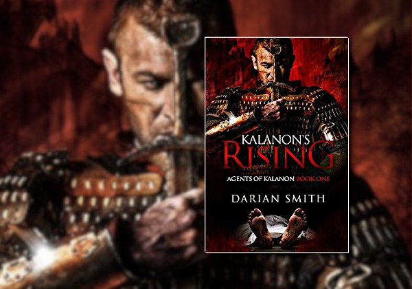 Kalanon's Rising (Agents of Kalanon) by Darian Smith