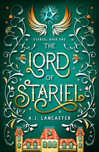 The Lord of Stariel A J Lancaster