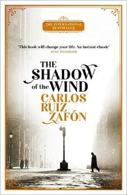 The Shadow of the Wind Carlos Ruiz Zafon