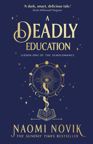 A Deadly Education Naomi Novik
