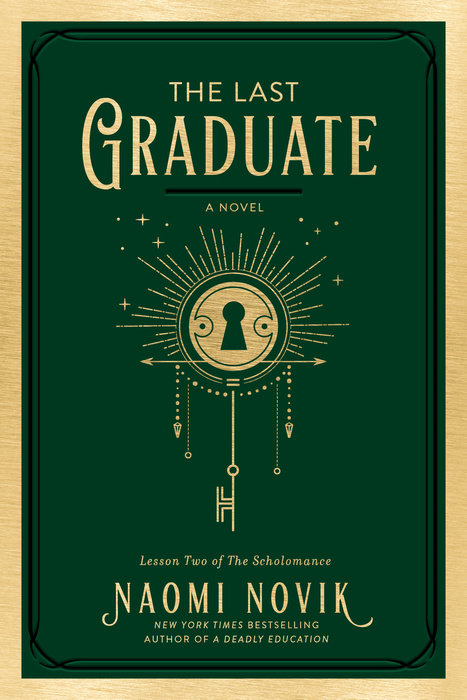 The Last Graduate Naomi Novid