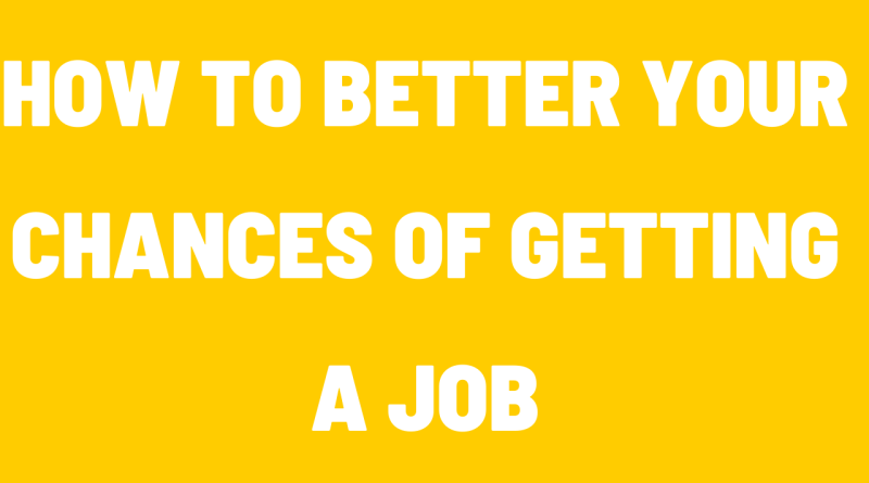 Tips for getting a better job
