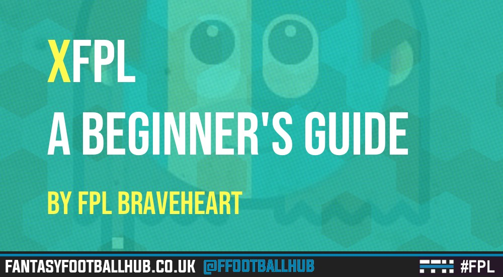 xFPL: A beginner's guide