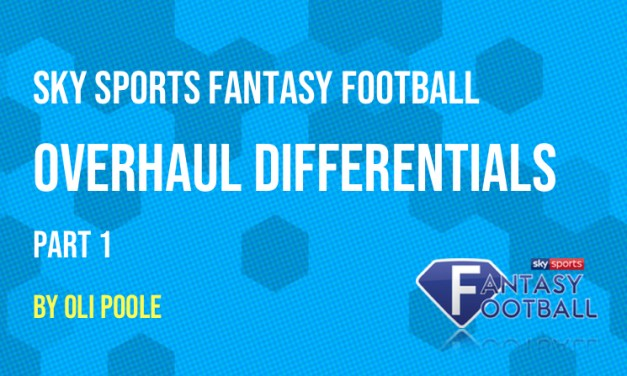Sky Sports Fantasy Football Overhaul Differentials Special – Part 1