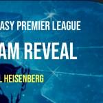 FPL Heisenberg's Team Reveal: Gameweek 2