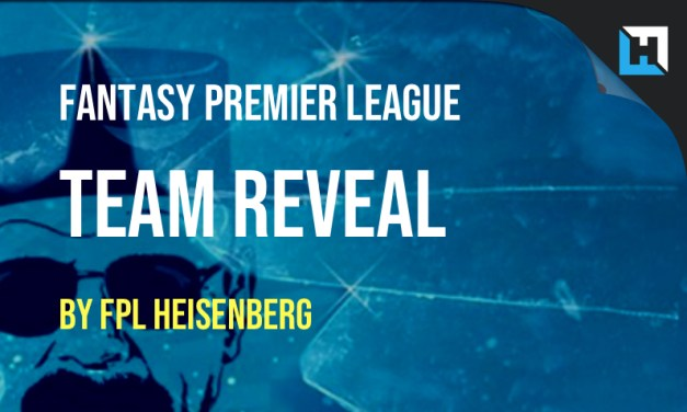 FPL Heisenberg's Team Reveal: Gameweek 2