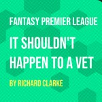 FPL Strategy – It Shouldn't happen to a Vet #8