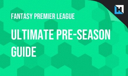 Ultimate Preseason FPL Guide