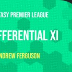 Differential FPL Team Update GW4/5 – Under 10% Ownership