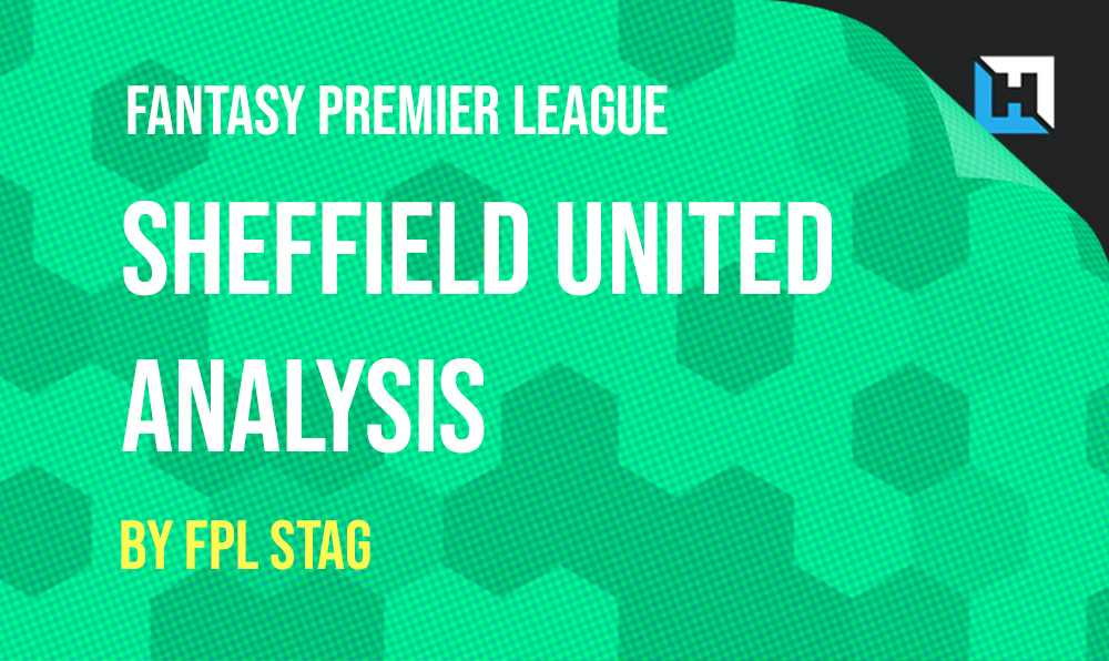An FPL Analysis of Sheffield United – By FPL Stag