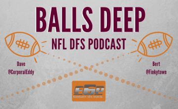 Balls Deep NFL DFS Week 3 Podcast