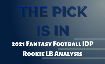 2021 Fantasy Football IDP Rookie LB Analysis