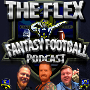 The Flex Fantasy Football Podcast - Preseason Sleepers, Marry Bang Kill, 2018 Fantasy Football Hall of Fame Nominees