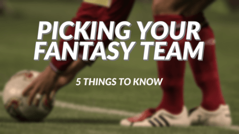 Picking your Fantasy team