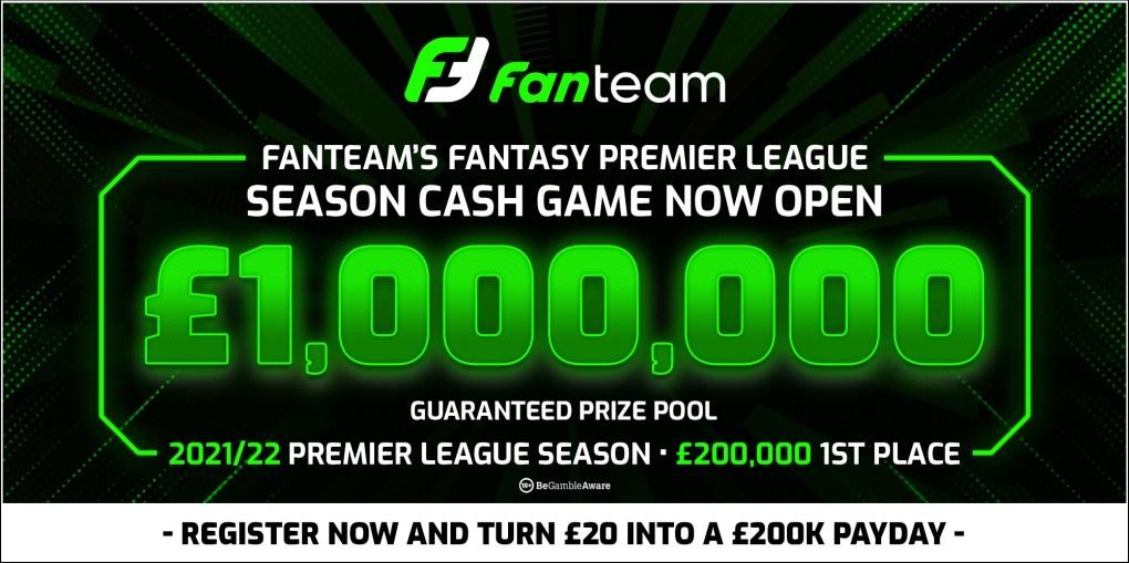 FanTeamn £1,000,000 fantasy premier league season long cash league