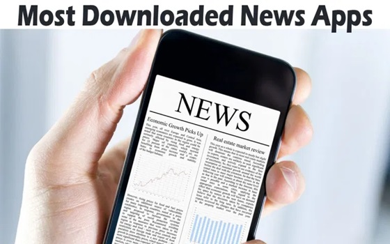 Most Downloaded News Apps – Best News Apps
