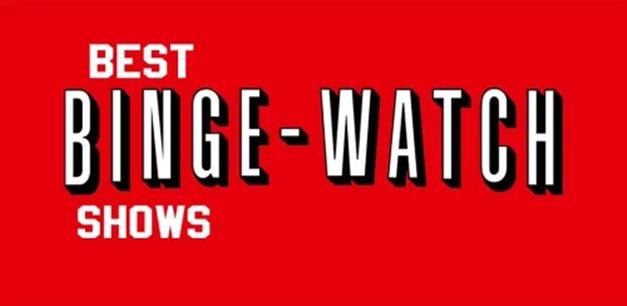 Best Binge Watching Shows