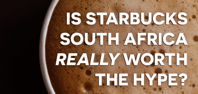 Starbucks South Africa Review