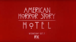 FIRST LOOK: American Horror Story HOTEL - First Official Teasers!