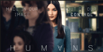 FIRST LOOK: Humans - Season 2 Returns to AMC in February