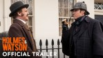 FIRST LOOK: Holmes & Watson - Official Trailer