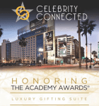 Celebrity Connected's Pre-Oscar Gifting Suite!