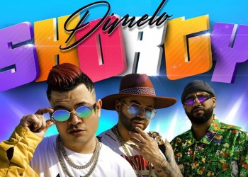 Dímelo Shorty - La nueva canción de Nacho con Jowell y Randy