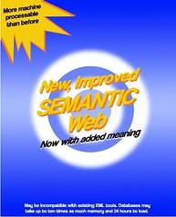 New, Improved *Semantic* Web!