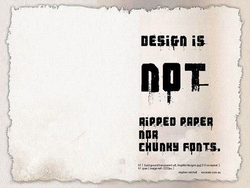 Design is Not Ripped Paper and Chunky Fonts