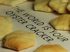 World is your oyster.. cracker