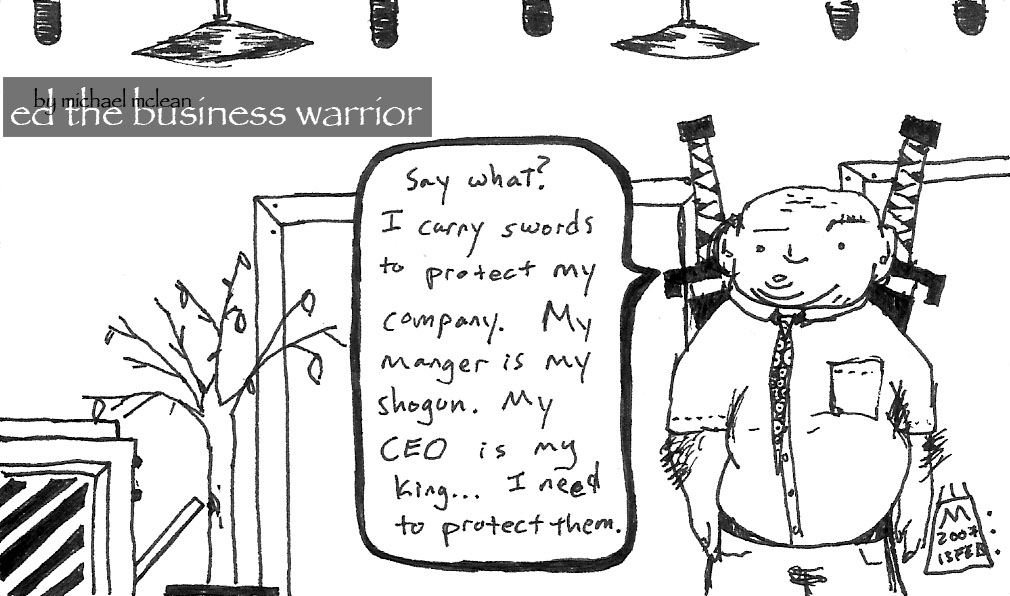 ED the business warrior on shogun