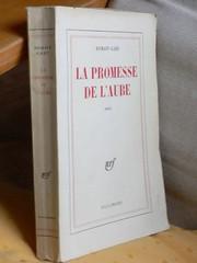 Romain Gary - La promesse de l'aube