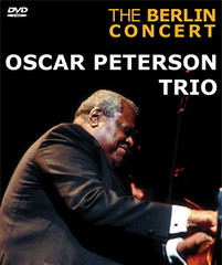 Oscar Peterson Trio The Berlin Concert DVD cover photo