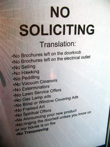 No Soliciting Sign by The Rocketeer, on Flickr