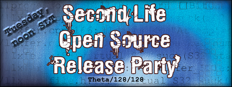 Second Life Open Source Release Party