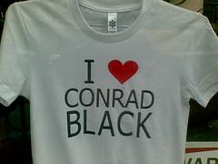 I <3 CONRAD BLACK