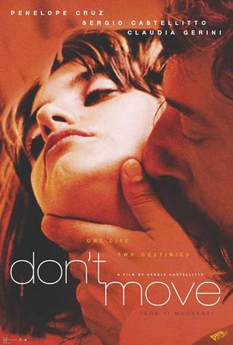 Non ti Muovere, Don't Move Movie Poster