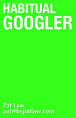 Habitual Googler