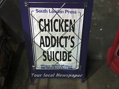 Funny South London Press Headline: CHICKEN ADD...
