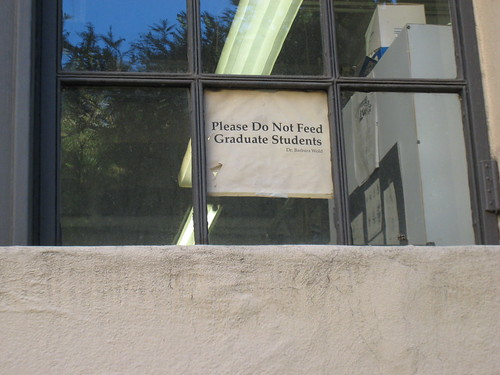 Please Do Not Feed Graduate Students