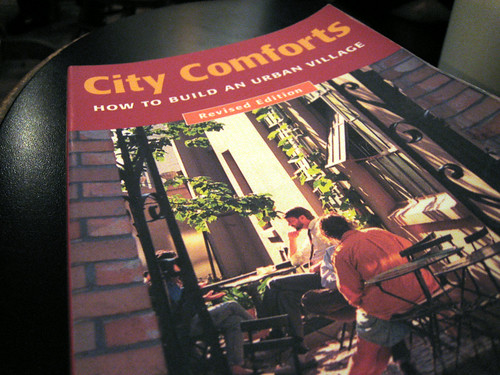 City Comforts - How to Build an Urban Village by David Sucher
